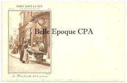75 - PARIS dans la RUE - S�rie C - COMPL�TE avec 6 CPA - chaque Carte tir�e � 3000 exemplaires ++ Voir mes autres S�RIES