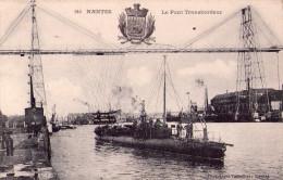 """C.p LOIRE ATLANTIQUE """"Nantes"""" Le Pont Transbordeur - Nantes"""