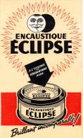 -  BUVARD  Encaustique ECLIPSE - 751 - Produits Ménagers