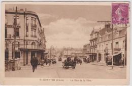Aisne :  SAINT  QUENTIN  :  La  Rue  De La  Fère - Saint Quentin