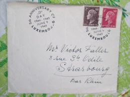 LETTRE AVEC CACHET  ANNIVERSAIRE D DAY 1949  RARE - Luxemburg