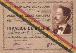 CARTE  INVALIDE GUERRE 1914 1918 BELGE BELGIQUE TRAMWAYS BRUXELLOIS BRUXELLES 1927