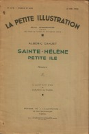 Alberic Cahuet Sainte-Hélène Petite Ile LA PETIT ILLUSTRATION 1932 ROMAN 266 (IV FIN) PARIS - Storici