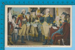Patriotic USA ( Washington Decline Ouvereture From Cornwallis) Carte Postale Post Card Recto/verso - Histoire