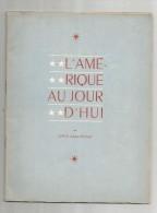 Revue Politique , 1950 , 21 Pages , Illustrations , L'Amérique Aujourd'hui , Lewis Galantière , Frais Fr : 3.00€ - Politique