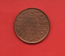 INDIA-BRITISH, 1/4 ANNA 1940 UNC Bronze Coin, GEORGE VI - India