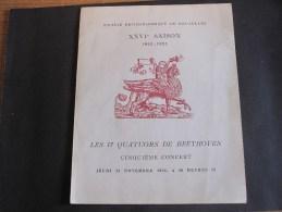 SOCIETE PHILARMONIQUE DE BRUXELLES - XXVIe Saison 1952/1953- 5e Concert 13/11/52-17 Quatuors De Beethoven - Programmes