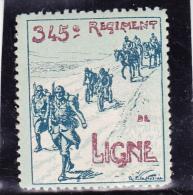VIGNETTE PROPAGANDE- 345 E REGIMENT DE LIGNE - -TTB - Commemorative Labels