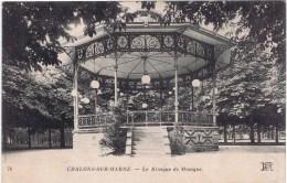 Cpa   CHALONS SUR MARNE  Le Kiosque De Musique - Châlons-sur-Marne