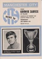 Official Football Programme MANCHESTER CITY - GORNIK ZABRZE European Cup Winners Cup 1971 QUARTER FINAL RARE - Abbigliamento, Souvenirs & Varie