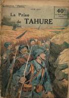 REVUE WW1 - COLLECTION PATRIE - LA PRISE DE TAHURE