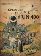 REVUE WW1 - COLLECTION PATRIE - EPISODES DE LA VIE D UN 400
