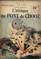 REVUE WW1 - COLLECTION PATRIE - ATTAQUE DU PONT DE CHOOZ