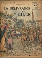 REVUE WW1 - COLLECTION PATRIE - LA DELIVRANCE DE LILLE