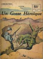 REVUE WW1 - COLLECTION PATRIE - LA TRANCHEE DE CALONNE