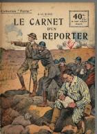 REVUE WW1 - COLLECTION PATRIE - LE CARNET D UN REPORTER