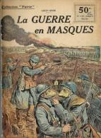 REVUE WW1 - COLLECTION PATRIE - LA GUERRE EN MASQUES