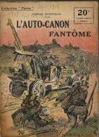 REVUE WW1 - COLLECTION PATRIE - AUTO CANON FANTOME