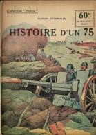 REVUE WW1 - COLLECTION PATRIE - HISTOIRE D UN 75