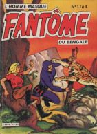 FANTOME DU BENGALE N° 1 BE Greantori 11-1983 - Petit Format