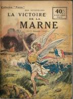 REVUE WW1 - COLLECTION PATRIE - LA VICTOIRE DE LA MARNE