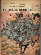 REVUE WW1 - COLLECTION PATRIE - AU MONT KEMMEL LA COLLINE HEROIQUE
