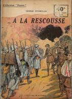 REVUE WW1 - COLLECTION PATRIE - A LA RESCOUSSE