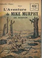REVUE WW1 - COLLECTION PATRIE - L AVENTURE DE MIKE MURPHY