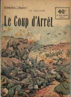 REVUE WW1 - COLLECTION PATRIE - LE COUP D ARRET