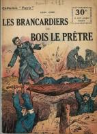 REVUE WW1 - COLLECTION PATRIE - LES BRANCARDIERS DU BOIS LE PRETRE