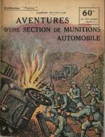 REVUE WW1 - COLLECTION PATRIE - AVENTURES D UNE SECTION DE MUNITIONS AUTOMOBILE