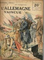 REVUE WW1 - COLLECTION PATRIE - L ALLEMAGNE VAINCUE
