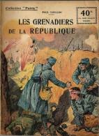 REVUE WW1 - COLLECTION PATRIE - LES GRENADIERS DE LA REPUBLIQUE
