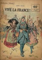 REVUE WW1 - COLLECTION PATRIE - VIVE LA FRANCE