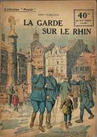 REVUE WW1 - COLLECTION PATRIE - LA GARDE SUR LE RHIN
