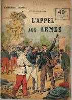REVUE WW1 - COLLECTION PATRIE - L APPEL AUX ARMES