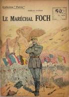 REVUE WW1 - COLLECTION PATRIE - LE MARECHAL FOCH