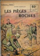 REVUE WW1 - COLLECTION PATRIE - LES PIEGES BOCHES