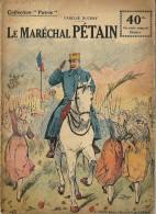 REVUE WW1 - COLLECTION PATRIE - LE MARECHAL PETAIN