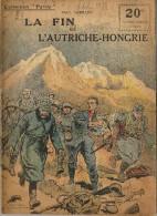 REVUE WW1 - COLLECTION PATRIE - LA FIN DE L AUTRICHE HONGRIE