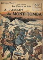 REVUE WW1 - COLLECTION PATRIE - A L ASSAUT DU MONT TOMBA