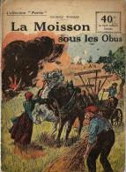 REVUE WW1 - COLLECTION PATRIE - LA MOISSON SOUS LES OBUS