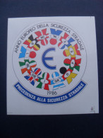 ADESIVO PUBBLICITARIO 1986 ANNO EUROPEO SICUREZZA STRADALE - Adesivi