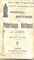 Manuel Souvenir Du Pelerinage National à Lourdes 1909 - Religion & Esotericism