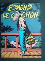 Edmond Le Cochon - Livres, BD, Revues