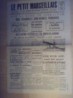 Journal Le Petit Marseillais 7 Juillet 1940 Rade de Gibraltar Mers El Kebir Marechal Petain  Sous Marins Allemands Bombe