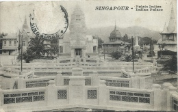 Singapour - Indian Palace  - 1920 ( To See Back ) - Singapour