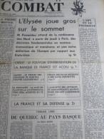 COMBAT N�8785 du 17/10/72 : Pompidou & la conf�rence des 9 / Maroc, proc�s de Kenitra / Amnistie des artisans & commer�