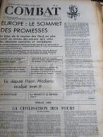 COMBAT N�8789 du 21/10/72 : Europe, sommet des promesses / d�put� Henri Modiano inculp� / 500 000 Ch�meurs