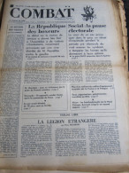 COMBAT N�8776 du 06/10/72 : Social, pause �lectorale / tribune de Pierre Bourgeade / la r�publique des boxeurs
